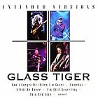 GLASS TIGER-EXTENDED VERSIONS CD NEW