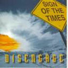 Disengage - Sign of the Times - NEW CD STILL SEALED