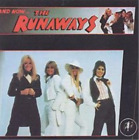 The Runaways-And Now...The Runaways CD NEW