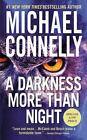 A Darkness More Than Night A Harry Bosch Novel by Connelly Michael