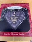 HALLMARK KEEPSAKE ORNAMENT ~ OUR FIRST CHRISTMAS TOGETHER ~ HEART ~ 1999 *NRFB