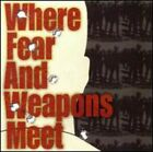 Where Fear & Weapons Meet CD Value Guaranteed from eBay's biggest seller!