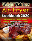 Weight Watchers Air Fryer Cookbook 2020  Affordable Quick Vintage Diabetic