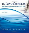 Law Of Contracts And The Uniform Commercial Code by Tepper Pamela