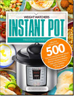 500 Weight Watchers Instant Pot Freestyle Cookbook Healthy PDF Eb00k