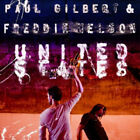 Paul Gilbert/Freddie Nelson : United States CD (2010) FREE Shipping, Save £s