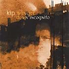 Kip Winger : Down Incognito CD Value Guaranteed from eBay's biggest seller!