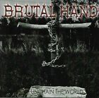 Unchain the World by Brutal Hand (CD, 2006, Brutal Hand Music)