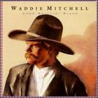 Waddie Mitchell : Lone Driftin Rider CD Highly Rated eBay Seller Great Prices