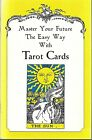 Master Your Future the Easy Way with TAROT CARDS pbk layouts