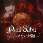 Paul Sabu : Call of the Wild CD (2012) Highly Rated eBay Seller Great Prices