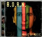B.O.R.N. - Magic of Music - CD