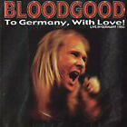 Bloodgood – To Germany, With Love! - Live In Germany 1993 - NEW CD STILL SEALED