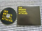 Ian Brown Feat. Sinéad O'Connor – Illegal Attacks Label: Fiction UK CD Single