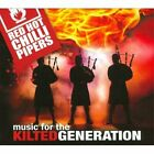 Red Hot Chilli Pipers-MUSIC FOR THE KILTED GENERATION (JEWL) CD NEW
