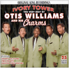 WILLIAMS,OTIS & CHARMS-VERY BEST OF OTIS WILLIAMS & CHARMS: IVORY TOWER CD NEW