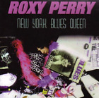 Roxy Perry NY BLUES QUEEN CD NEW