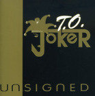 T.O. Joker-Unsigned CD NEW