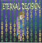 Eternal Decision - Eternal Decision - used CD