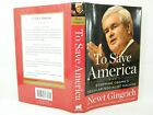 To Save AmericaStopping Obamas Secular Socialist Machine Newt Gingrich SIGNED