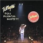 Ted Nugent : Full Bluntal Nugity CD (2002) Highly Rated eBay Seller Great Prices