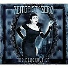 Zeitgeist Zero : The Blackout Ep CD Value Guaranteed from eBay's biggest seller!