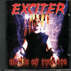 EXCITER - BLOOD OF TYRANTS NEW CD