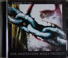 The Andersson Mills Project - Tony Mills - Crank It Up