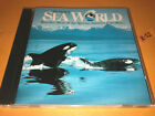 SEAWORLD CD the Sounds of Sea World - Song for Shamu Dolphin Dreams (marine life