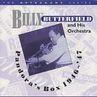 Billy Butterfield And His Orchestra : Pandora's Box 1946-47 CD (2000)