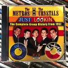 THE METROS/THE CRYSTALS Just Lookin' [CD, vg cond.] FREE shipping!!