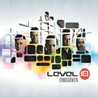 LEVEL 10 - CROSSOVER NEW CD