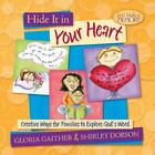 Hide It in Your Heart Creative Ways for Families to Explore Gods Word Lets M