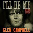 Glen Campbell : Ill Be Me Sound / O.S.T. CD Incredible Value and Free Shipping!