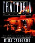 Trattoria Cooking More than 200 authentic recipes from Italys family style re