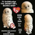 TY KNOWLEDGE THE SNOWY OWL ORIGINAL BEANIE BABY RETIRED WITH ALL TAGS BORN 2006
