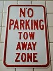 Vintage Enamel NO PARKING TOW AWAY ZONE Road Sign Embossed 18 X 12 Heavy Guage