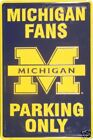 New Michigan Wolverines  FANS PARKING ONLY  Sign
