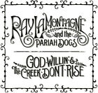 Ray LaMontagne God Willin  the Creek Dont Rise New CD