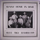 BLUE SKY RAMBLERS Sunny Home In Dixie LP rare Bluegrass