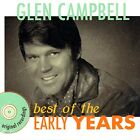 New: GLEN CAMPBELL - Best of the Early Years (Greatest Hits) CD