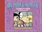 Bloom County: the Complete Library Volume 5 : The Complete Library Volume 5...