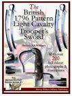 BRITISH 1796 PATTERN LIGHT CAVALRY TROOPERS SWORD BOOKLET FREE SHIPPING