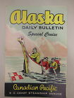 Vtg ALASKA Special Steam Cruise CANADIAN PACIFIC 10 Day Travel Memorabilia 1949