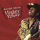 Higher Power, Bernard Allison,