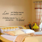 Love isnt finding someone Removable Wall Stickers Home Decal Quote Vinyl Decor