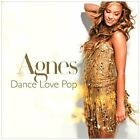 Agnes : Dance Love Pop CD (2010)