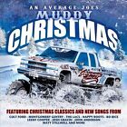 Average Joe's Muddy Christmas CD The LACS Colt Ford Lenny Cooper NEW!!!