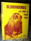 Rare 1955 Bloodhounds and How to Train Them By Whitney Orange Judd Publishing