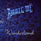 Wonderland by Amaze Me (CD -1998, Z Records, Made in England)